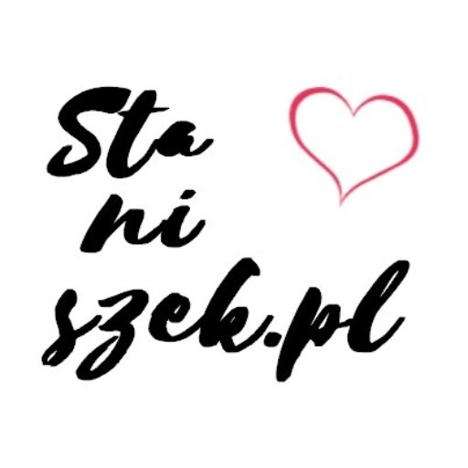 Staniszek blog lifestylowy
