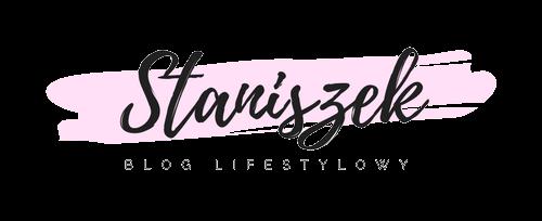 Staniszek - blog lifestylowy